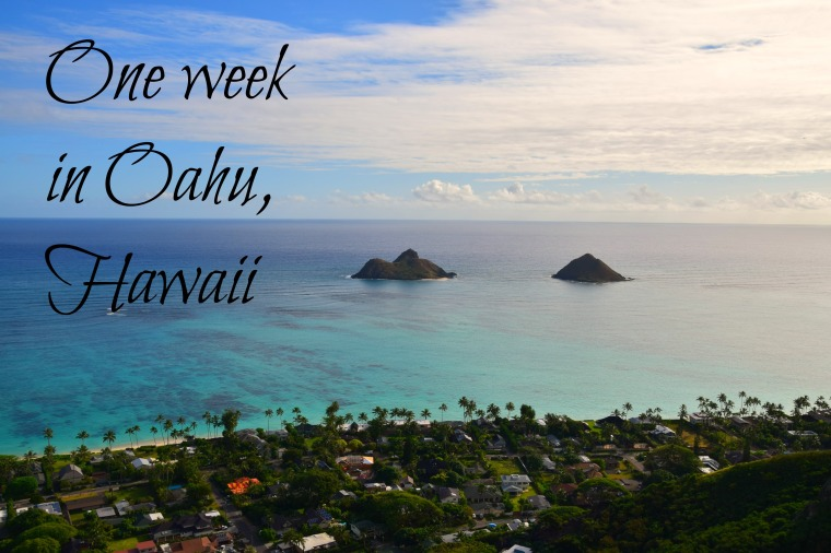 One week in Oahu, Hawaii